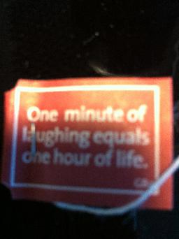 One minute of laughing equals one hour of life